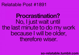 quote text quotes procrastination relate procrastinate relatable so ...