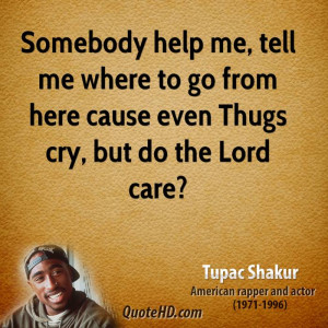 2pac Quotes About Thug Life Tupac quotes about life tumblr
