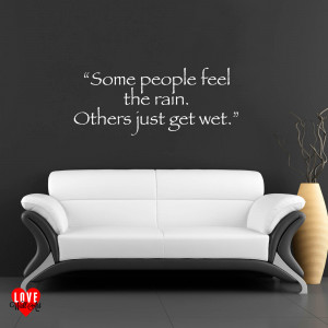 Home / Quotes / Bob Marley quote Some people feel the rain wall art ...