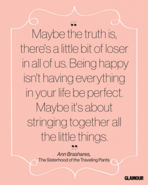 Happiness Quote From Ann Brashares' The Sisterhood of the Traveling ...