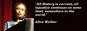 Alice walker famous quotes 1