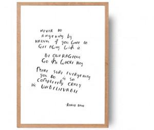 Roald Dahl inspirational quote - 'Be outrageous' Matilda hand written ...