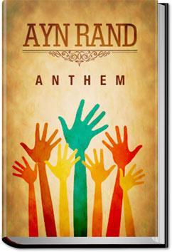 Ayn Rand Anthem Anthem