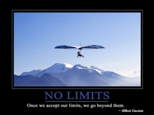 Once we accept limits, we go beyond them
