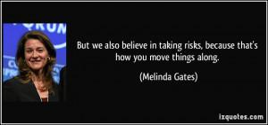More Melinda Gates Quotes