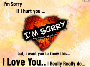 am sorry if i hurt you
