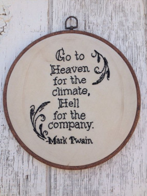 Source: http://www.etsy.com/listing/160096180/mark-twain-quote ...