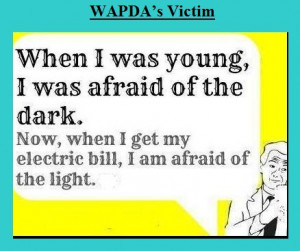 ... electric bill I am afraid of the light - Jokes about WAPDA in Pakistan