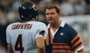 Mike Ditka Really...
