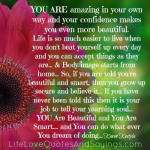 You Are Beautiful And You Are Smart..