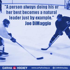 Example Joe DiMaggio Inspirational Sport Quotes From CARHA Hockey