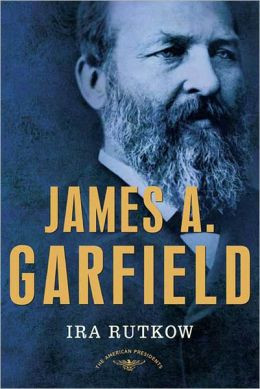 ... Garfield: The American Presidents Series: The 20th President, 1881