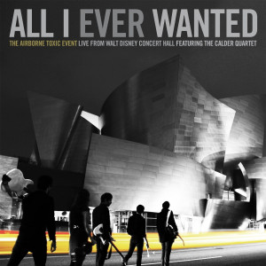 ... live concert dvd all i ever wanted live from walt disney concert hall