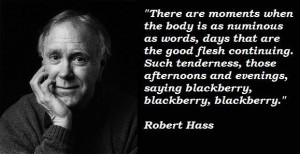 Robert hass famous quotes 4