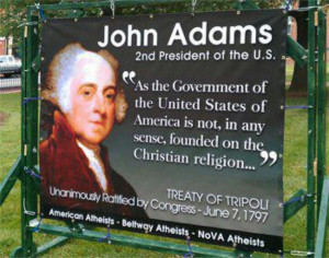 ... of America is not in any sense founded on the Christian religion