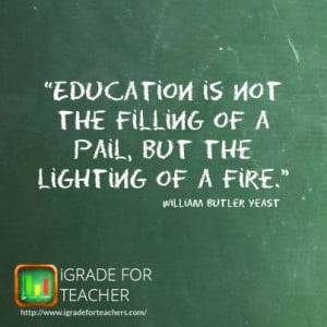 motivational #teacher #quotes #education is not the filling of a pail ...