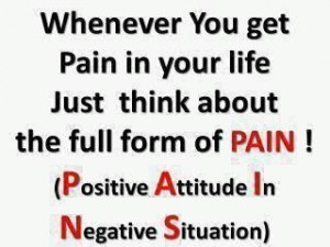 Positive Attitude In Negative Situation