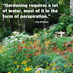 Gardening requires
