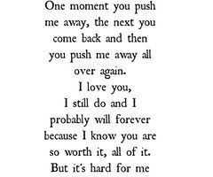 You Pushed Me Away Quotes