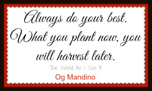 Og Mandino-Quote Of The Week