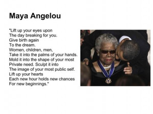 Dr. Maya Angelou sent this note re: Election 2012