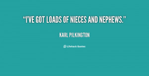 File Name : quote-Karl-Pilkington-ive-got-loads-of-nieces-and-nephews ...