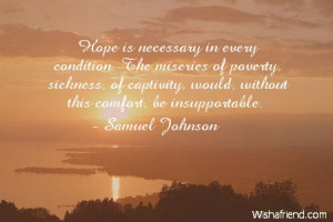 hope-Hope is necessary in every condition. The miseries of poverty ...