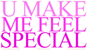 Make Feel Special Quotes...