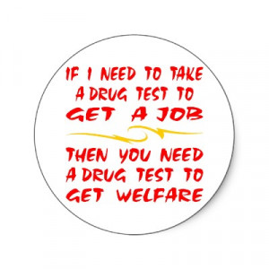 Let's Make Welfare Drug-Free (It's For the Children)