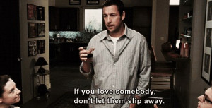 adam sandler, feelings, film, love, quotes, true