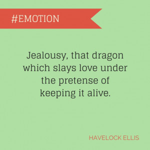 Great quote about jealousy by Havelock Ellis.