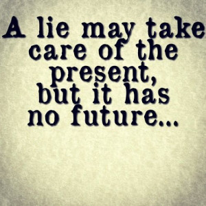take care of the present, but it has no future. . .