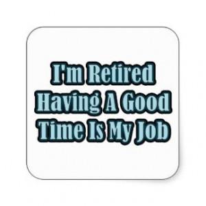 retired nurse quotes | Retirement Sayings T-Shirts, Retirement Sayings ...
