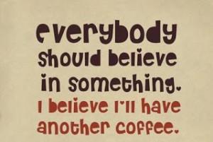 Famous Coffee Quotes adalah kata ucapan humor seputar coffe, apakah ...