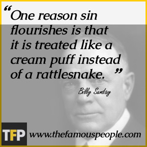 Billy Sunday Quotes Pics