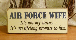 Air Force Wife Quotes Air force wife