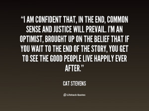 quote-Cat-Stevens-i-am-confident-that-in-the-end-67871.png