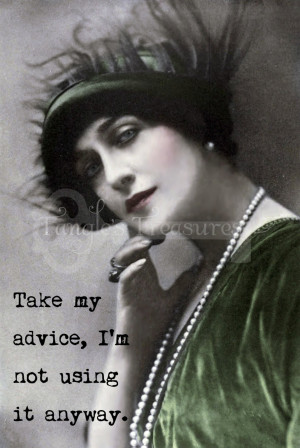 Funny Vintage Women Quotes Funny quote woman vintage