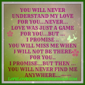 Promise You Will Miss Me..