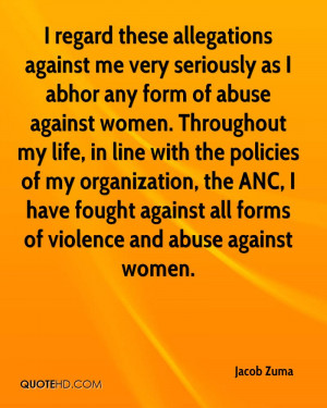 regard these allegations against me very seriously as I abhor any ...
