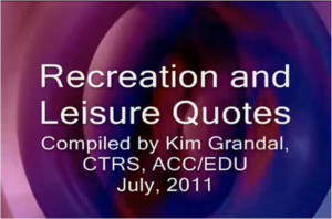 Leisure and Recreation Quotes