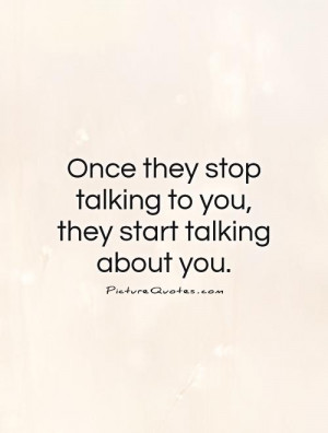 Stop Talking Behind My Back Quotes