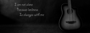 Alone Quotes For Facebook I am not alone alone