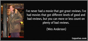 quote-i-ve-never-had-a-movie-that-got-great-reviews-i-ve-had-movies ...