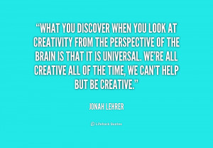 quote-Jonah-Lehrer-what-you-discover-when-you-look-at-195437.png