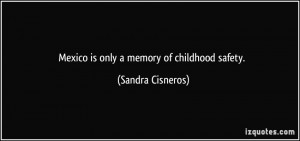 More Sandra Cisneros Quotes