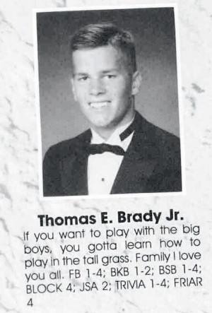 Tom Brady High School Yearbook Quote