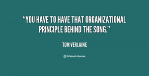 You have to have that organizational principle behind the song.""