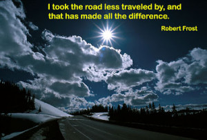 Inspirational Quotes-Road less travelled - Famous Quotations, Daily ...