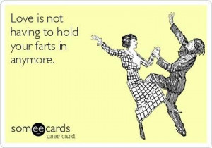 """Farting in a relationship – """"I love you even though you fart"""""""